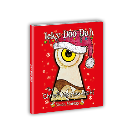 Icky Doo Dah - The Christmas Hoo-Hah! book cover